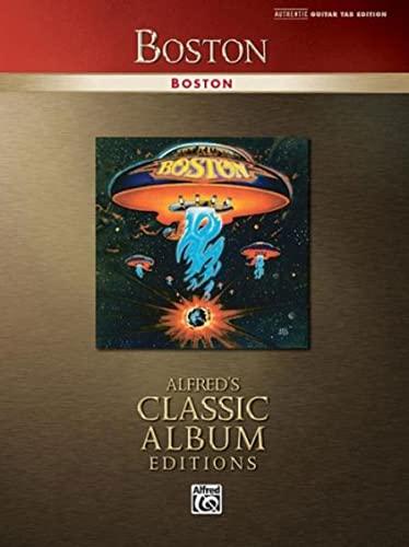 9780739045572: Boston: Authentic Guitar TAB (Alfred's Classic Album Editions)
