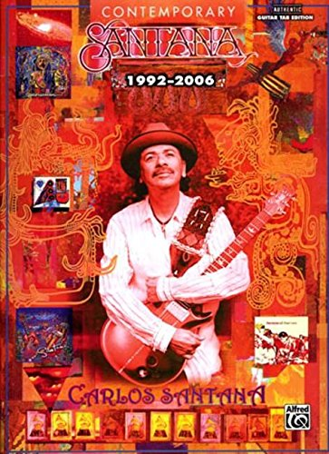 Contemporary Santana 1992-2006: Authentic Guitar Tab Edition