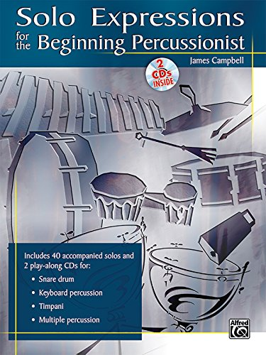 9780739045879: Solo Expressions for the Beginning Percussionist: Book & 2 CDs