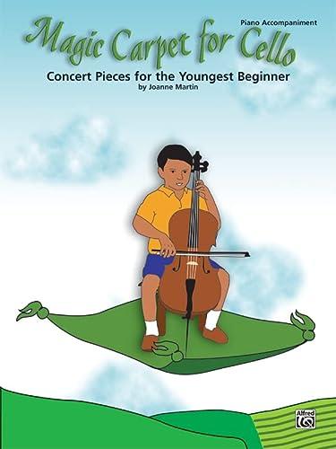 9780739046258: Martin Joanne Magic Carpet for Cello Piano Accompaniment Book
