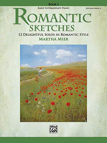 9780739046340: Romantic Sketches, Bk 1: 12 Delightful Solos in Romantic Style for the Early Intermediate Pianist