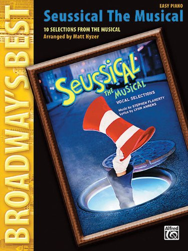 Seussical the Musical: 10 Selections from the: Matt Hyzer