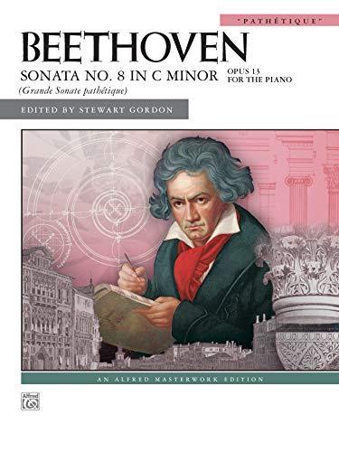 9780739046791: Sonata No. 8 in C Minor, Op. 13: Pathétique (Alfred Masterwork Edition)
