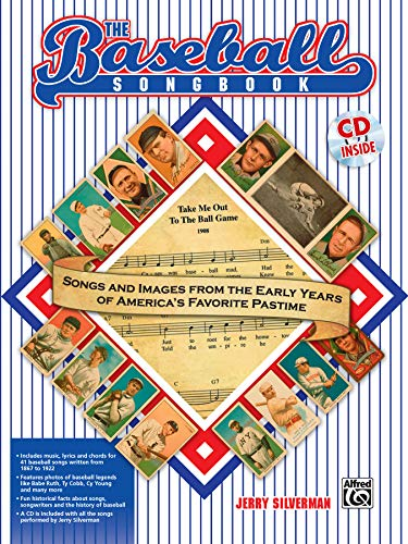 9780739046906: The Baseball Songbook: Songs and Images from the Early Years of America's Favorite Pastime, Book & CD