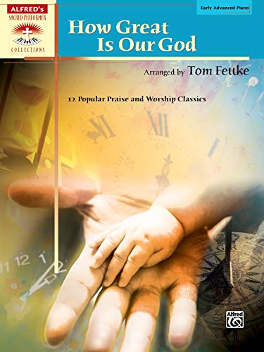 9780739047293: How Great Is Our God: 12 Popular Praise and Worship Classics (Sacred Performer Collections)