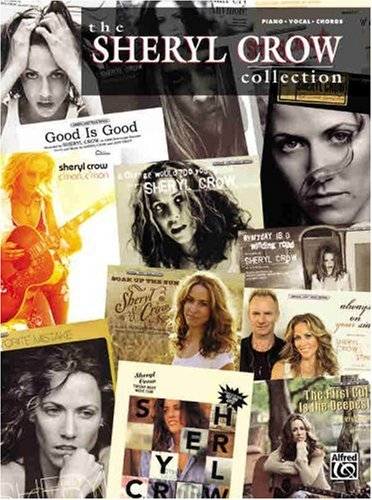 9780739047378: The Sheryl Crow Collection: Piano/Vocal/Chords