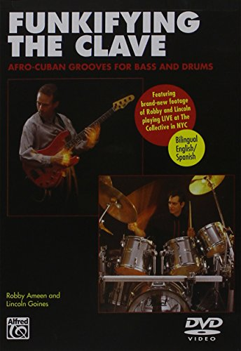 9780739047477: Funkifying the Clave: Afro-Cuban Grooves for Bass and Drums