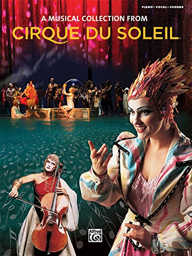 9780739047866: A Musical Collection From Cirque Du Soleil (Piano, Vocal, Chords)
