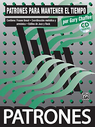 9780739047897: Patrones para Mantener el Tiempo [Time Functioning Patterns]: Spanish Language Edition, Book & CD (Spanish Edition)
