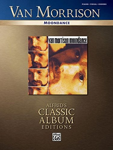 9780739047910: Van Morrison Moondance Piano Vocal Chords Classic Album Edition (Alfred's Classic Album Editions)