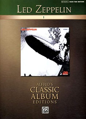 9780739048184: Led Zeppelin I (Authentic Bass TAB Edition) (Alfred's Classic Album Editions)