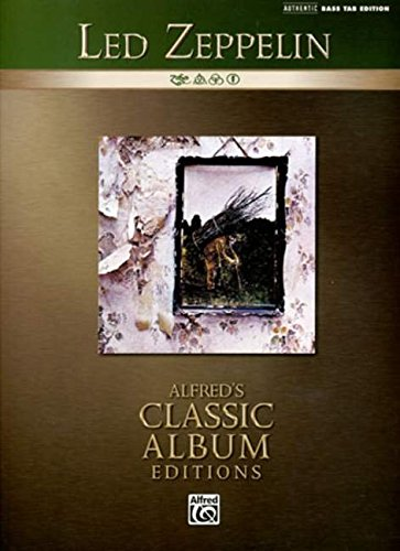 9780739048214: Led Zeppelin -- IV: Authentic Bass TAB (Alfred's Classic Album Editions)
