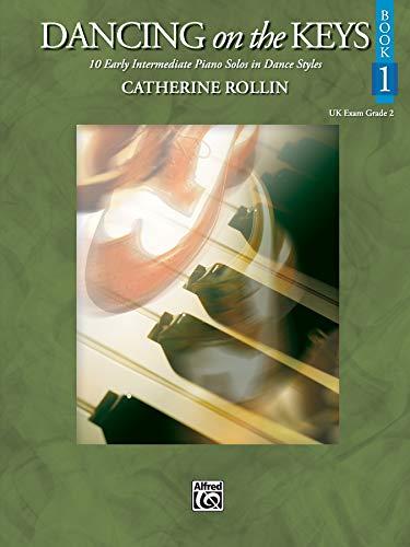 9780739048320: Dancing on the Keys, Bk 1: 10 Early Intermediate Piano Solos in Dance Styles (UK Exam Grade 2)