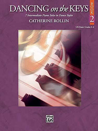 9780739048337: Dancing on the Keys, Bk 2: 7 Intermediate Piano Solos in Dance Styles (Uk Exam Grades 3-4)