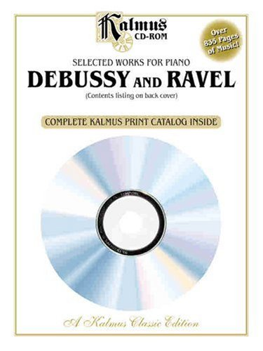 9780739048436: Selected Works for Piano: Debussy and Ravel (Kalmus Classic Edition)