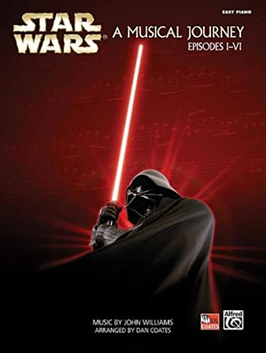 9780739048474: Star Wars A Musical Journey, Easy Piano: Episodes I-VI