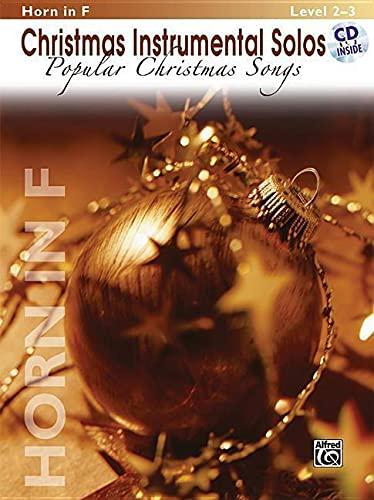 9780739048719: Christmas Instrumental Solos -- Popular Christmas Songs: Horn in F, Book & CD