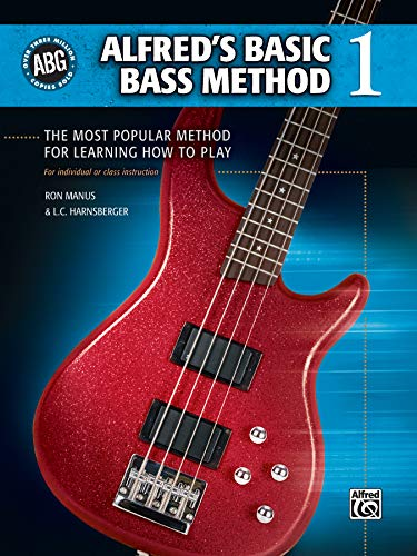 9780739048856: Alfred's Basic Bass Method, Bk 1: The Most Popular Method for Learning How to Play (Alfred's Basic Bass Guitar Library)