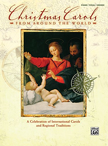 9780739048993: Christmas Carols from Around the World: A Celebration of International Carols and Regional Traditions