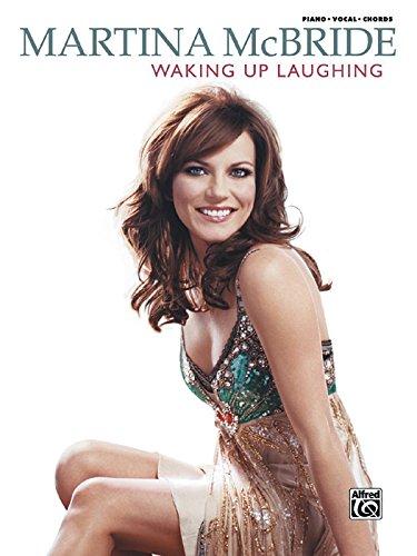 9780739049051: Martina McBride -- Waking Up Laughing: Piano/Vocal/Chords