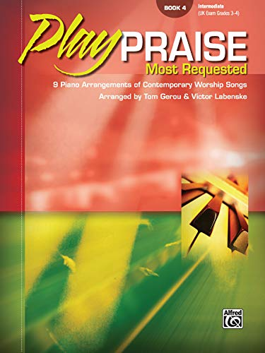 9780739049099: Play Praise Most Requested - Book 4- Piano - Intermediate Level