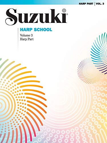 9780739049273: Suzuki Harp School, Volume 3: Harp Part (The Suzuki Method Core Materials)