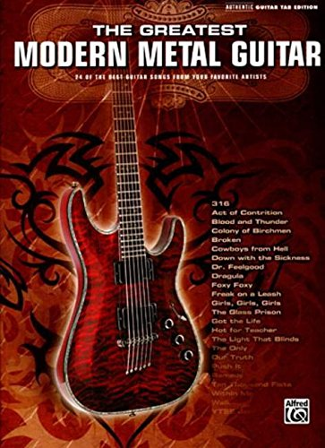 9780739049372: The Greatest Modern Metal Guitar: 24 of the Best Guitar Songs from Your Favorite Artists (Authentic Guitar Tab Edition)