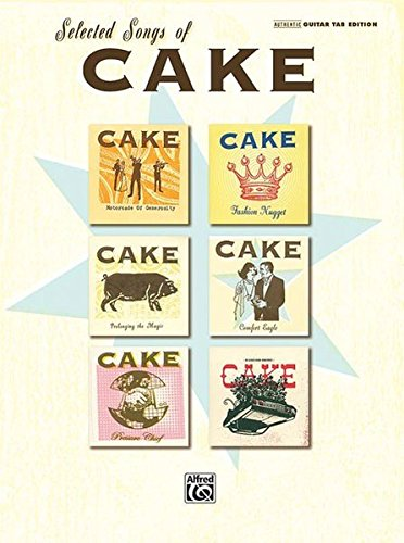 9780739049488: Selected Songs Of Cake, Authentic Guitar Tab Edition