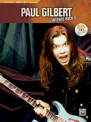 9780739049662: Paul Gilbert -- Intense Rock II: Book & CD (Alfred's Artist Series)
