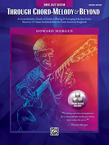 9780739049846: Through Chord-Melody & Beyond: A Comprehensive, Hands-on Guide to Playing & Arranging Solo Jazz Guitar Based on 11 Classic Standards from the Great American Songbook