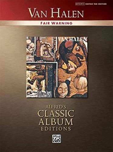 9780739050019: Van Halen: Fair Warning (Alfred's Classic Album Editions)
