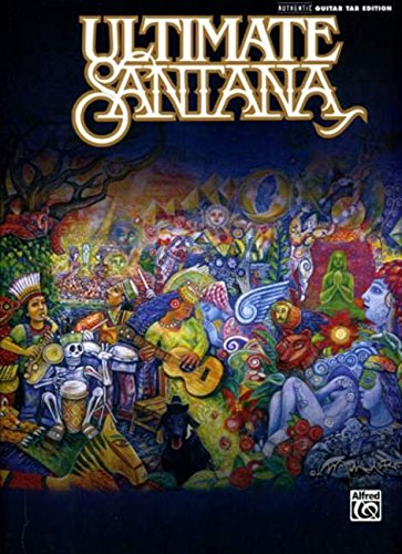 9780739050101: Ultimate Santana: Authentic Guitar Tab