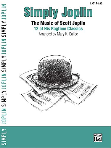9780739050187: Simply Joplin: The Music of Scott Joplin: 12 of His Ragtime Classics (Easy Piano) (Simply Series)