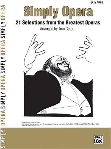 9780739050378: Simply Opera: 21 Selections from the Greatest Operas (Simply Series)