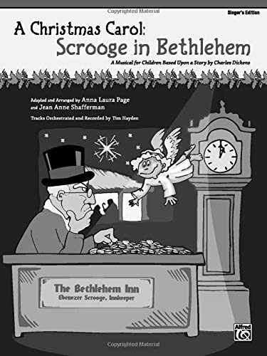 9780739050613: A Christmas Carol -- Scrooge in Bethlehem (A Musical for Children Based Upon a Story by Charles Dickens): Singer's Edition 5-Pack, 5 Books
