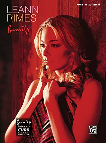 LeAnn Rimes -- Family: Piano/Vocal/Chords (0739050753) by LeAnn Rimes