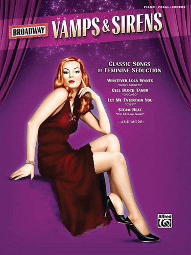 9780739050798: Broadway Vamps & Sirens Piano Vocal And Chords Book Mixed