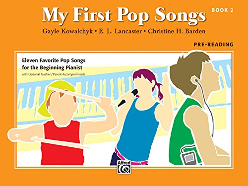 9780739051023: My First Pop Songs, Bk 2: Eleven Favorite Pop Songs for the Beginning Pianist