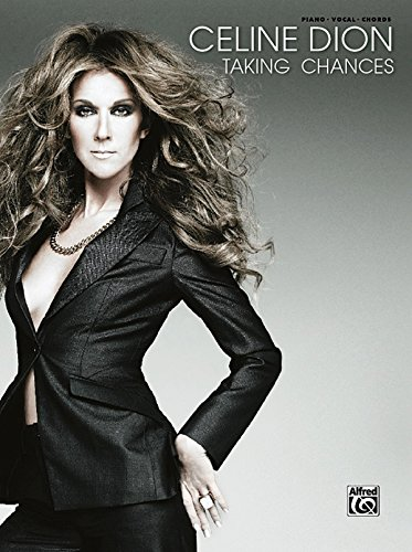 9780739051054: Celine Dion -- Taking Chances: Piano/Vocal/Chords
