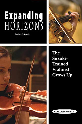 9780739051092: Expanding Horizons: The Suzuki-Trained Violinist Grows Up