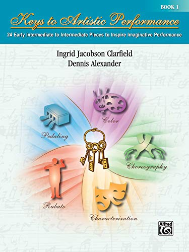 9780739051290: Keys to Artistic Performance, Bk 1: 24 Early Intermediate to Intermediate Pieces to Inspire Imaginative Performance
