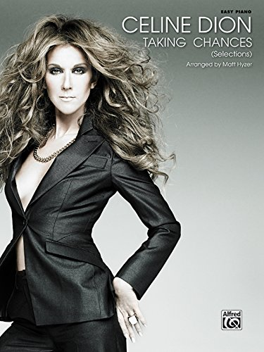 9780739051351: Celine Dion: Taking Chances (Selections)