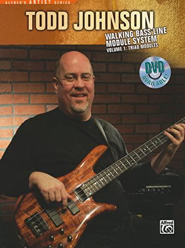 9780739051580: The Todd Johnson Walking Bass Line Module System, Vol 1: Triad Modules (Alfred's Artist Series)