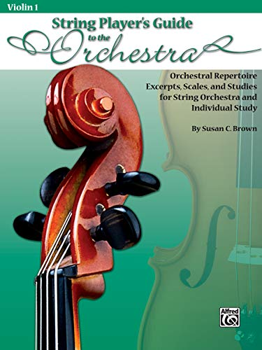 9780739051931: String Players' Guide to the Orchestra: Orchestral Repertoire Excerpts, Scales, and Studies for String Orchestra and Individual Study (Violin 1)