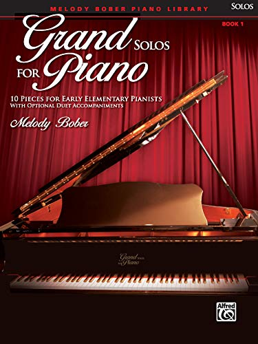 9780739051986: Grand Solos for Piano, Bk 1: 10 Pieces for Early Elementary Pianists with Optional Duet Accompaniments (Melody Bober Piano Library)