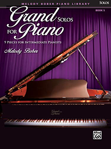 Grand Solos for Piano, Bk 5: 9 Pieces for Intermediate Pianists (9780739052020) by [???]