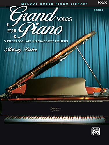 9780739052037: Grand Solos for Piano, Bk 6: 9 Pieces for Late Intermediate Pianists