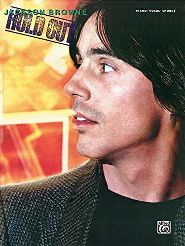9780739052143: Jackson Browne -- Hold Out: Piano/Vocal/Chords