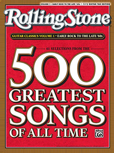 9780739052204: Selections from Rolling Stone Magazine's 500 Greatest Songs of All Time: Early Rock to the Late '60s (Easy Guitar TAB)