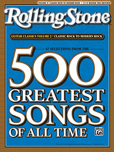9780739052211: Selections from Rolling Stone Magazine's 500 Greatest Songs of All Time: Guitar Classics Volume 2: Classic Rock to Modern Rock (Easy Guitar TAB) (Rolling Stones Classic Guitar)